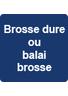 Balai Brosse ou Brosse Dure